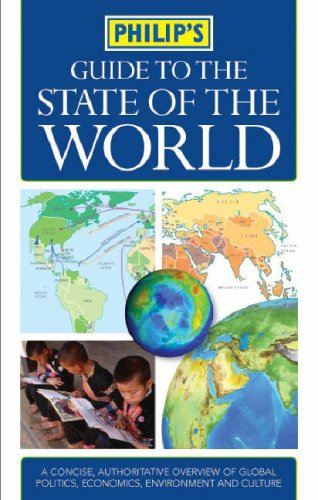9780540085781: Guide to the State of the World: Authoritative Illustrated Guide to Global Politics, Economics, Environment, and Culture (Philip's Reference)