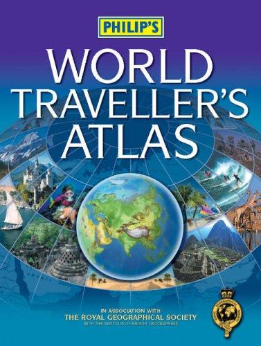 Philip's World Traveller's Atlas (Philip's World Atlases): Philip's