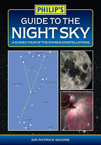 9780540087013: Philip's Guide to the Night Sky: A guided tour of the stars and constellations