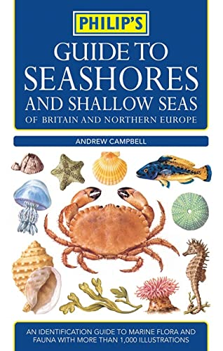9780540087471: Philip's Guide to Seashores and Shallow Seas