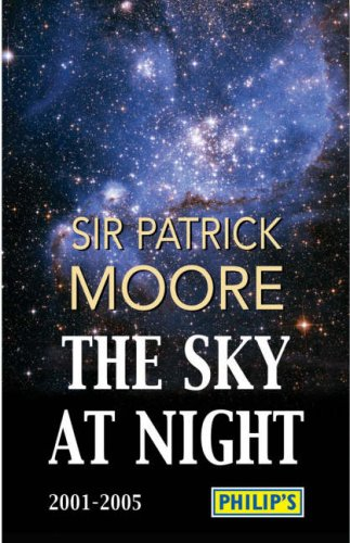 9780540088089: Philip's The Sky At Night 2001 to 2005 (Philip's Astronomy)
