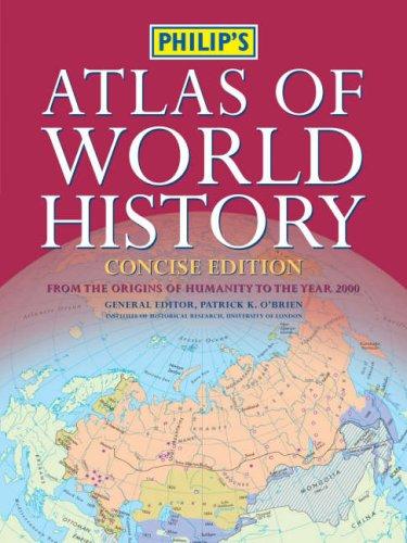 9780540088676: Philip's Atlas of World History