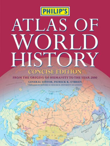 9780540088676: Philip's Atlas of World History: Concise Edition (Historical Atlas)
