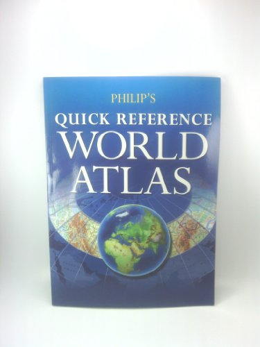 9780540089116: Philip's Quick Reference World Atlas