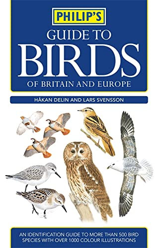 9780540089697: Philip's Guide to Birds of Britain and Europe