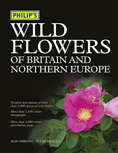 9780540089826: Philip's Wild Flowers of Britain and Northern Europe
