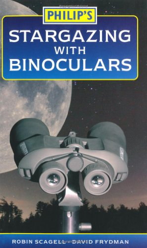 9780540090228: Philip's Stargazing with Binoculars