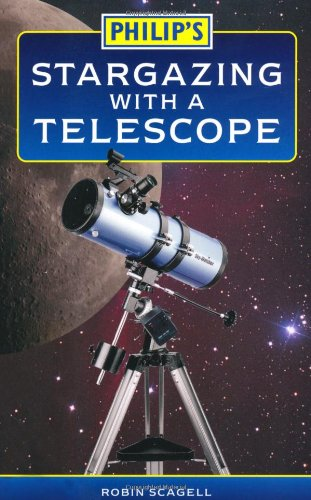 9780540090235: Philip's Stargazing with a Telescope