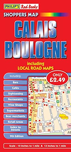 9780540094097: Philip's Red Books Shoppers Map Calais and Boulogne