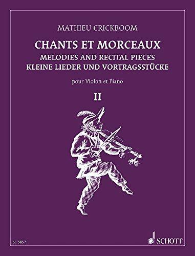 9780543500366: Melodies and Recital Pieces Vol. 2 pour Violon et Piano, Mathieu Crickboom