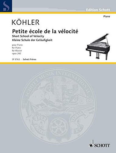 9780543501271: Petite �cole de la v�locit� op. 242 (Short School of Velocity)