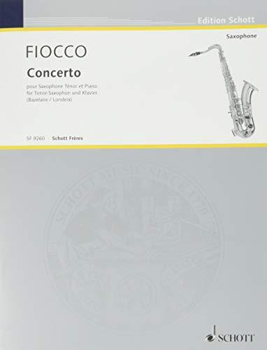 9780543502858: FIOCCO - Concierto en Sol Mayor para Saxofon Sib y Piano (Londeix/Bazelaire)