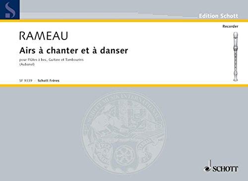 9780543503404: Airs à chanter et à danser - Recorder, Guitar and Tambourine - SCORE