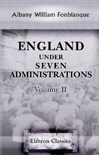9780543674647: England under Seven Administrations: Volume 2