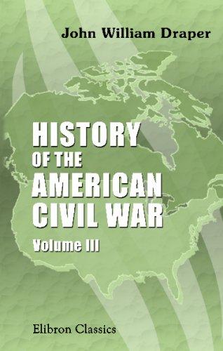 9780543675521: History of the American Civil War: Volume 3