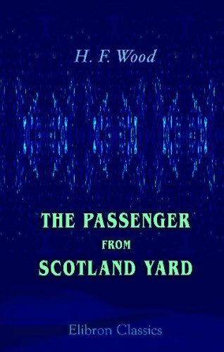 9780543683793: The Passenger from Scotland Yard