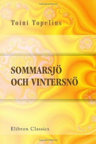 9780543684677: Sommarsj� och Vintersn�: Sagor och ber�ttelser af Toini Topelius