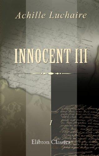 9780543686114: Innocent III: I. Rome et l'Italie