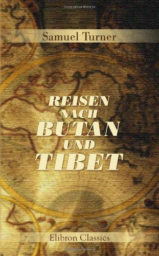 9780543686824: Reisen nach Butan und Tibet