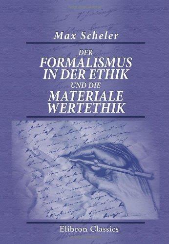 9780543687197: Der Formalismus in der Ethik und die materiale Wertethik: Neuer Versuch der Grundlegung eines ethischen Personalismus (German Edition)
