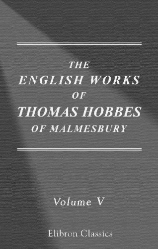 9780543688347: The Works of Thomas Hobbes of Malmesbury: Volume 5. The questions concerning liberty, necessity, and chance