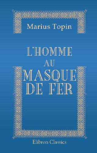 9780543689450: L'homme au masque de fer (French Edition)