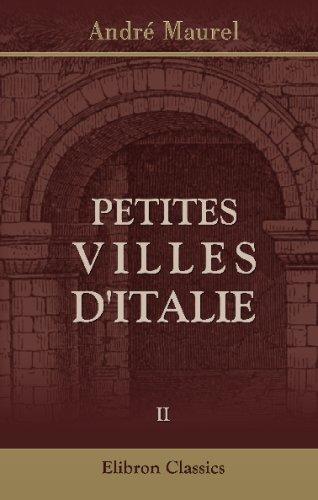9780543691828: Petites villes d'Italie: Tome 2. Émilie - Marches - Ombrie (French Edition)