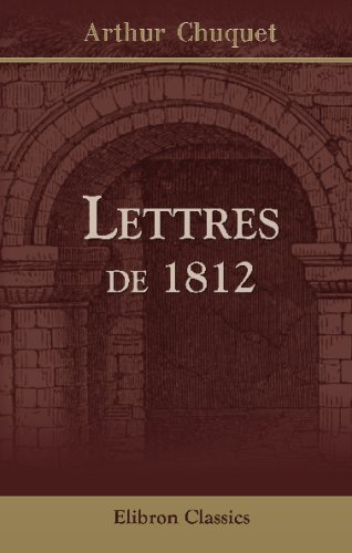 9780543695185: Lettres de 1812 (French Edition)