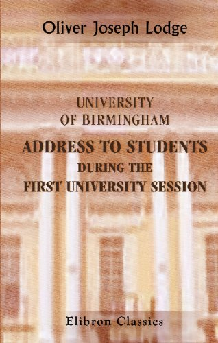 9780543702852: University of Birmingham. Address to Students during the First University Session: 28 Nov. 1900