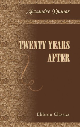 9780543702951: Twenty Years After