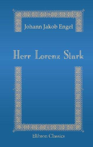 9780543704337: Herr Lorenz Stark: Ein Charaktergemälde
