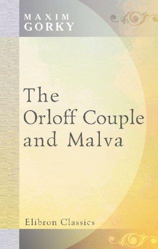 9780543706911: The Orloff Couple, and Malva