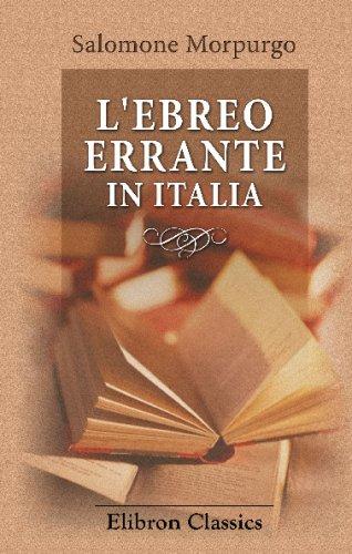 9780543718808: L'Ebreo Errante in Italia