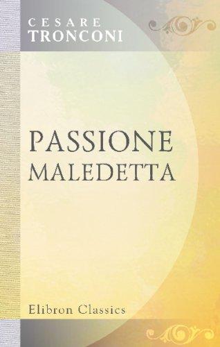 9780543722621: Passione maledetta