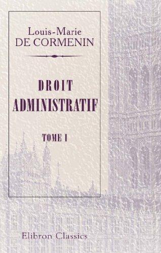 9780543725066: Droit administratif: Tome 1