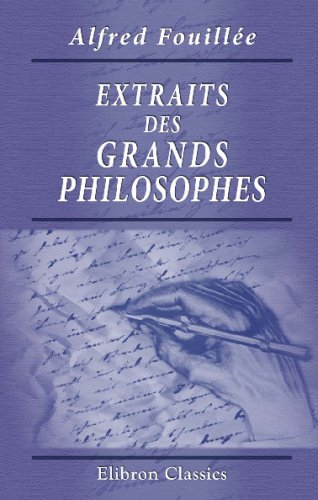 9780543729910: Extraits des grands philosophes (French Edition)