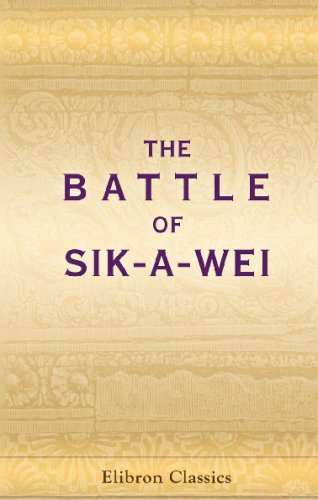 9780543732071: Battle of Sik-a-wei: Reprinted from the 'Shanghai Evening Courier'