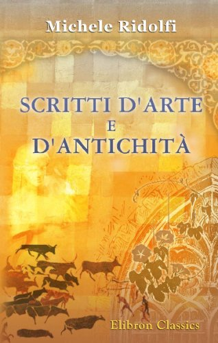9780543735904: Scritti d'Arte e d'Antichità