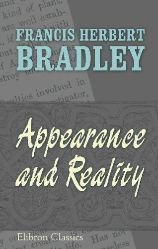 9780543736406: Appearance and Reality: A metaphysical essay