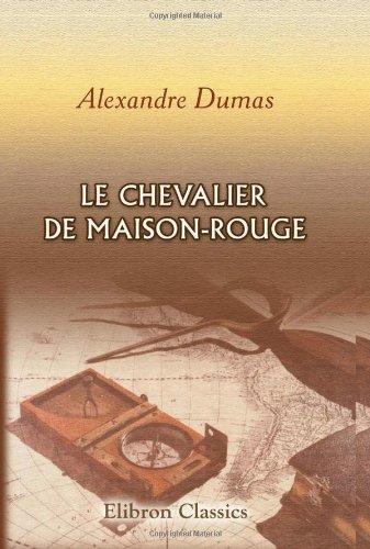 9780543736901: Le Chevalier de Maison-Rouge