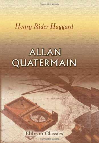 9780543737021: Allan Quatermain