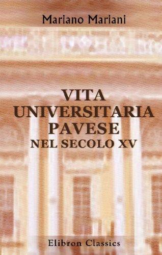 9780543738349: Vita universitaria Pavese nel secolo XV: Conferenze quattro tenute alla Associazione degli impiegati civili di Pavia