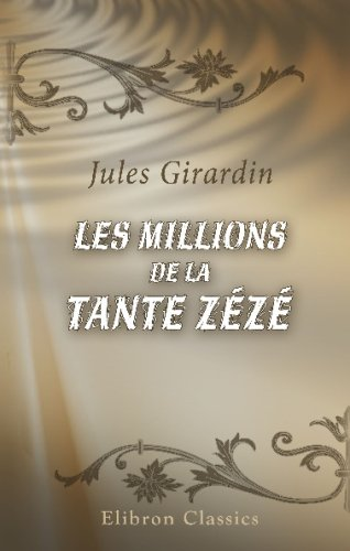 9780543742254: Les millions de la tante Zézé (French Edition)