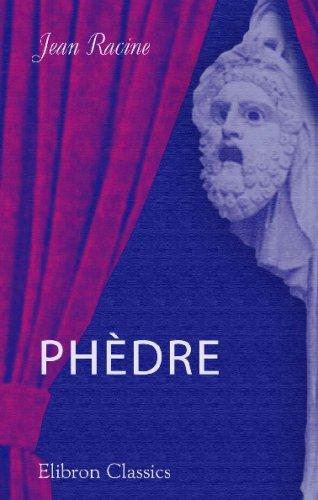 9780543742438: Phèdre: Tragédie en cinq actes et en vers (French Edition)