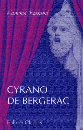 Cyrano de Bergerac: Edmond Rostand