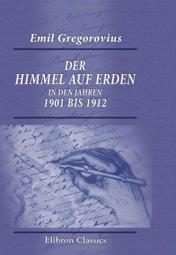 9780543743466: Der Himmel auf Erden in den Jahren 1901 bis 1912 (German Edition)