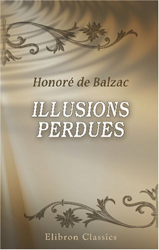 9780543746016: Illusions perdues (French Edition)