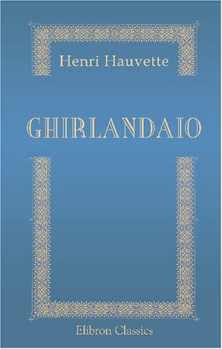 9780543747051: Ghirlandaio (French Edition)