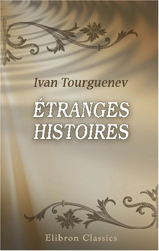 9780543747778: Étranges histoires (French Edition)