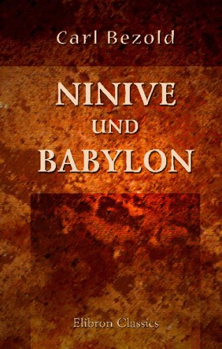 9780543749598: Ninive und Babylon (German Edition)